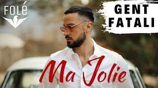 Gent Fatali   Ma Jolie 🌹 (Official Video)