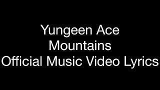 "Youngeen Ace   Mountains (Official Music Video Lyrics) ""Chloe Tape"""