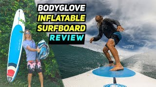 BodyGlove INFLATABLE SURFBOARD  Review!