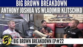 Video: Big Brown Boxing Breakdown - Anthony Joshua vs Wladimir Klitschko
