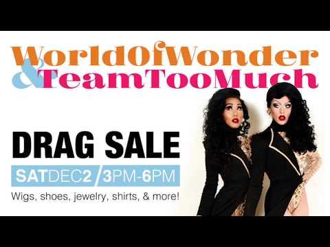Team Too Much: DRAG SALE | Saturday, Dec 2ND | World Of Wonder Gallery Storefront