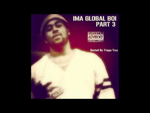 Aint Trippin   Young Phillybo IMA GLOBAL PART 3]