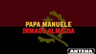 Irmaos Almeida   Papa Manuele