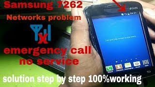 samsung 7262 emergency call and no service solutions