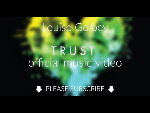 Trust - Louise Golbey (OFFICIAL MUSIC VIDEO)