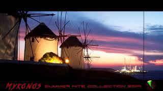 Mykonos Summer Hits Collection 2019 🎧 By Nick Lamprakis 🎧