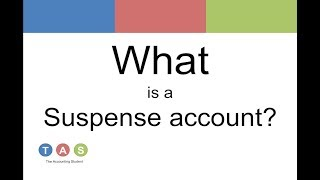 What is a Suspense Account?