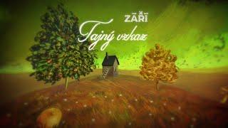 Video ZÁŘÍ - Tajný vzkaz (oficiální videoklip)