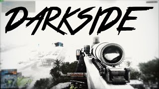"""DARKSIDE"" Battlefield Montage with Patchrowcester (Made By PainH)"