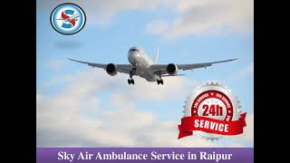 Hire World-Level Air Ambulance from Ranchi with Complete Medical Services