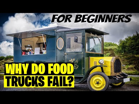 , title : 'Why do Food Trucks Fail [ How to Prevent it] How to Start a Food Truck Business 2021
