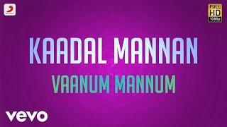 Kaadal Mannan - Vaanum Mannum Lyric   Bharadwaj   Ajith