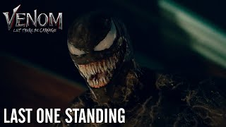 VENOM: LET THERE BE CARNAGE - Last One Standing | In Theaters Tomorrow