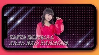 Download lagu Tasya Rosmala Asal Kau Bahagia Mp3