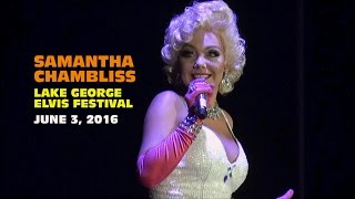 "Samantha Chambliss as Marilyn Monroe ""Fever"" Lake George Elvis Festival 2016"