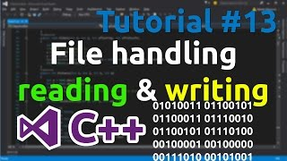 C++ Tutorial 13 - File handling, reading and writing to files