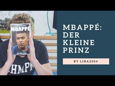 Mbappé: Der kleine Prinz - Biografie vom jungen Fußballgott