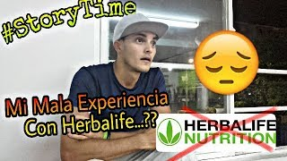 Porque Deje Herbalife #StoryTime / Herbalife Estafa?