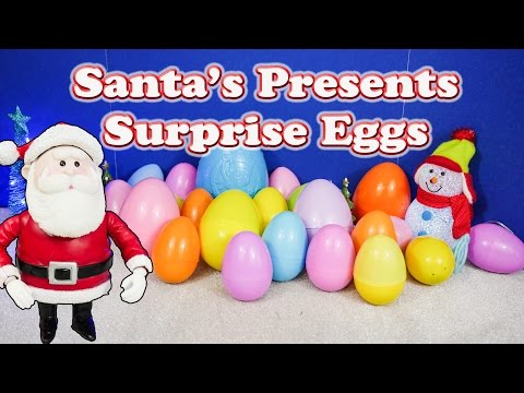Opening Santa Christmas Surprise Eggs with the Assistant