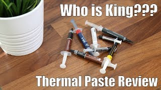 Which Thermal Paste is King??? Comparing the Most Popular Brands