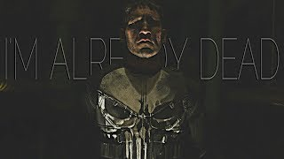 The Punisher || I'm Already Dead
