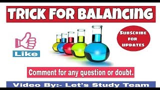 How To Balance The Unbalanced Chemical Equation (Trick For Balancing) Class 10.