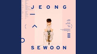 Jeong Sewoon - Slower Than Ever