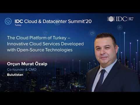 IDC Türkiye Cloud & Datacenter 2020 - Açık Kaynak Kodlu Teknolojiler ile Yenilikçi Bulut Hizmetleri