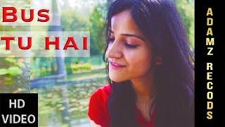 Bas tu hai | Arijit singh & Jonita gandhi | Cover | Ambient | Tanya sharma