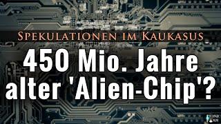450 Millionen Jahre alter Alien-Microchip in Russland gefunden?