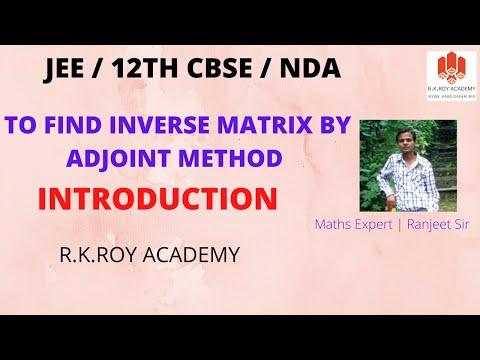 To find Inverse Matrix by Adjoint Method