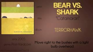 Bear vs. Shark - Catamaran (synced lyrics)