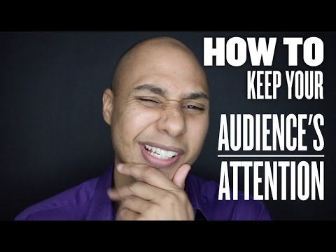 Keeping an audience's attention - Public Speaking tips