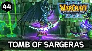 Warcraft 3 Story ► Gul'Dan and the Tomb of Sargeras