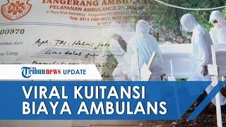 Viral Kuitansi Ambulans untuk Pasien Covid-19 yang Meninggal, Dinkes Tangerang Beri Tanggapan