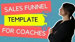 Sales Funnel Template for Coaches [and How To implement it]
