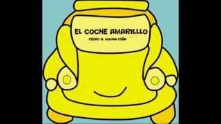 Canción Infantil El Coche Amarillo