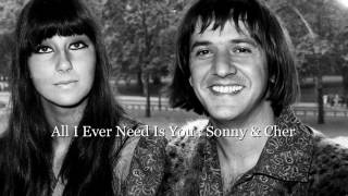 All I Ever Need Is You :  Sonny & Cher