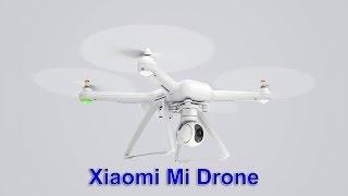 Xiaomi Mi Drone - отличный дрон от Xiaomi - Интересные гаджеты
