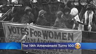 The 19th Amendment Turns 100: Historian Explains How Law Didn't Exactly 'Give Women The Vote'
