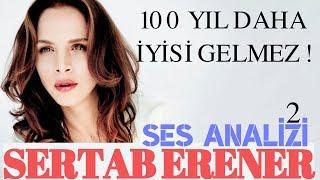 Sertab Erener (100 Yıl Daha İyisi Gelmez) Ses Analizi 2