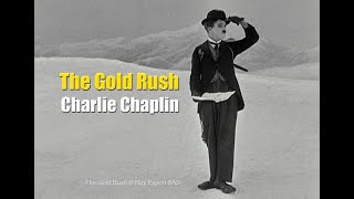 Charlie Chaplin – Chilkoot Pass / The Lone Prospector – The Gold Rush