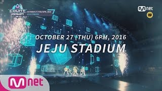 M COUNTDOWN IN JEJU Final Line up! M COUNTDOWN 161020 EP.497