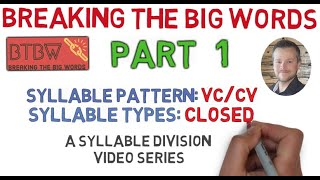 Breaking The Big Words Part 1: A Whiteboard Syllable Division Series