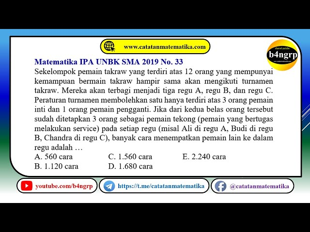 UNBK SMA 2019 Pembahasan Matematika IPA No. 33 | Kombinasi (Masalah Takraw) | Latihan UNBK 2020