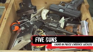 Top 5 Guns Found in Evidence Lockers - Video Youtube