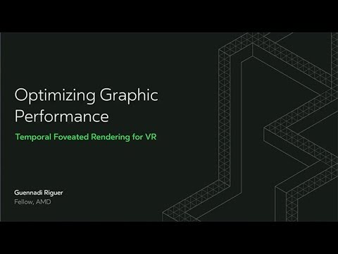 Oculus Connect 4 | Optimizing Graphic Performance: Temporal Foveated Rendering for VR