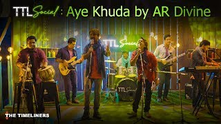 Aye Khuda | AR Divine Original - ardivineband