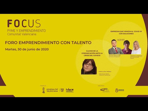 Claves de la Comunicación ante la crisis del Covid 19 - Foro Emprendimiento con Talento[;;;][;;;]