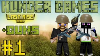 Евгеха и Ден на линии фронта - Minecraft Hunger Games #1 [+guns] [LastRise]